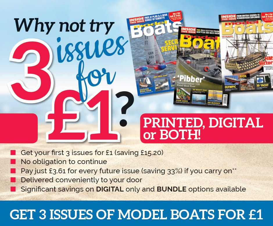 """Image may contain: text that says """"Pibber Why not try INSIDE IA INSIDE Boats INSIDE Boats 3 issues SERVI Boat for £1? PRINTED, DIGITAL or BOTH! Get first issues for £1 (saving £15.20) No obligation continue Pay Payjust £3 every future issue (saving 33%) ifyou carry on* Delivered conveniently to your door Significant savings DIGITAL only and BUNDLE options available GET 3 ISSUES OF MODEL BOATS FOR £1"""""""